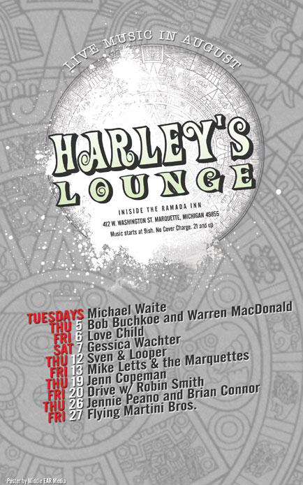 August 2010 Poster Design for Harley's Lounge