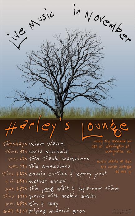 November 2009 Poster Design for Harley's Lounge