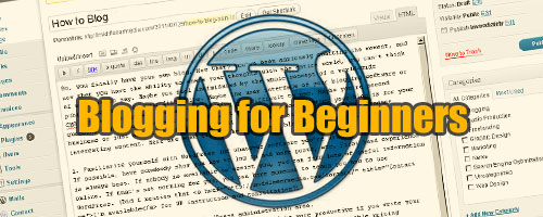 How to Blog: For Beginners