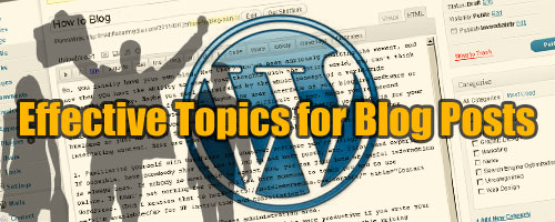 How To Blog: Topic Tips