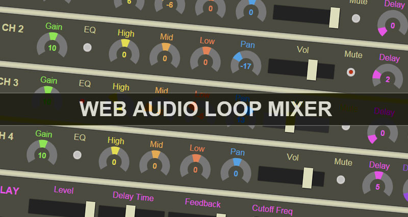 Web Audio Loop Mixer